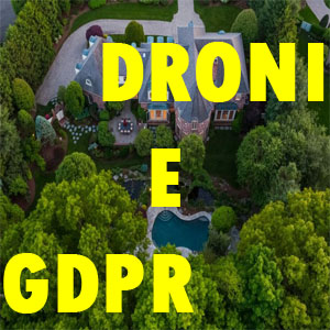 droni e gdpr